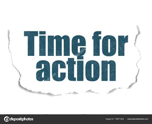 Timeline concept: Time for Action on Torn Paper background